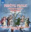 Product Image: Roderick Elms, Joyful Company Of Singers, Royal Philharmonic Orchestra, Stephen  - Festive Frolic