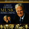 Bill & Gloria Gaither & Their Homecoming Friends - A Billy Graham Music Homecoming Vol 1