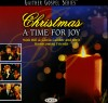Product Image: Bill & Gloria Gaither and Their Homecoming Friends - Christmas: A Time For Joy