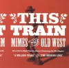 Product Image: This Train - Mimes Of The Old West