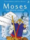 Elrose Hunter - Moses: The Brave Leader