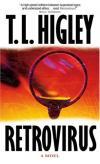 T.L. Higley - Retrovirus