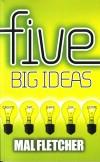 Product Image: Mal Fletcher - Five Big Ideas