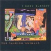Product Image: T-Bone Burnett - The Talking Animals