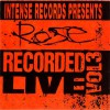 Product Image: Rose - Intense Live Series Vol 3