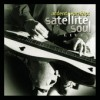 Product Image: Satellite Soul - Ardent Worship: Satellite Soul Live