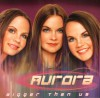 Product Image: Aurora - Bigger Than Us