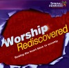 Product Image: Spring Harvest - Worship Rediscovered: Turning The Heart Back To Worship