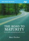Mary Pytches - The Road To Maturity