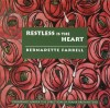 Product Image: Bernadette Farrell - Restless Is The Heart