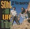 S.O.H.L. 4UR Tribe - 2 Tha Bazix