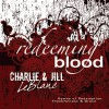 Product Image: Charlie & Jill LeBlanc - Redeeming Blood
