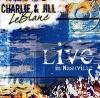 Product Image: Charlie & Jill LeBlanc - Live In Nashville