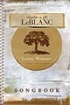 Product Image: Charlie & Jill LeBlanc - Living Worship Songbook