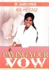 Product Image: Juanita Bynum - Paying Your Vow