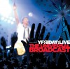Product Image: Yfriday - The Universal Broadcast