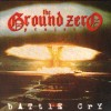 Product Image: The Ground Zero Project - Battle Cry