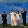 Product Image: Staple Singers - Swing Low Sweet Chariot (Vee-Jay)