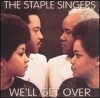 Product Image: Staple Singers - We'll Get Over