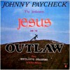 Johnny Paycheck, The Jordanaires - Jesus And The Outlaw