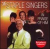 Product Image: Staple Singers - In Praise Of Him