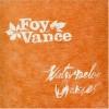 Product Image: Foy Vance - Watermelon Oranges