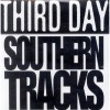 Third Day - Southern Tracks