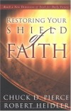 Chuck Pierce - Restoring Your Shield Of Faith