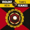 Product Image: Violent Femmes - New Times