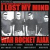 Product Image: War Rocket Ajax - I Lost My Mind