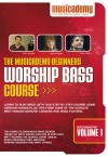 Musicademy - Worship Bass Course: Beginners Vol 1