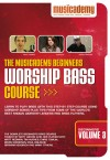 Product Image: Musicademy - Worship Bass Course: Beginners Vol 3