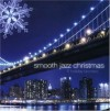 Product Image: Smooth Jazz - Smooth Jazz Christmas: 11 Holiday Favorites