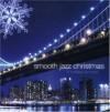 Product Image: Smooth Jazz - Smooth Jazz Christmas: 11 Holiday Favorites
