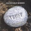 Product Image: David Lyle Morris - Trust