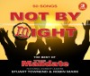 Stuart Townend & Robin Mark - Not By Might: The Best Of The Mandate
