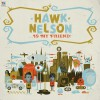 Hawk Nelson - Hawk Nelson Is My Friend