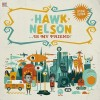Product Image: Hawk Nelson - Hawk Nelson Is My Friend (Special Edition)
