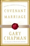 Gary Chapman - Covenant Marriage