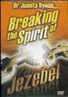 Product Image: Juanita Bynum - Breaking the Spirit of Jezebel