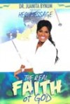 Product Image: Juanita Bynum - The Real Faith of God