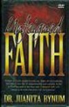 Juanita Bynum - Unfeigned Faith