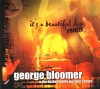 Product Image: George Bloomer & The Bethel Family Worship Center - It's A Beautiful Day Remix
