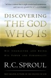 R C Sproul - Discovering the God Who Is