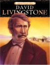 Chronicles of Faith: David Livingstone