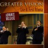 Product Image: Greater Vision - Live At First Atlanta