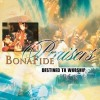 Bonafide Praisers - Destined To Worship