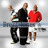 Product Image: Brent Jones And The T P Mobb - The Ultimate Weekend