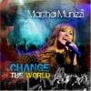 Product Image: Martha Munizzi - Change The World