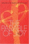 Product Image: Michael Card - The Parable Of Joy: Reflections On The Wisdom Of The Book Of John